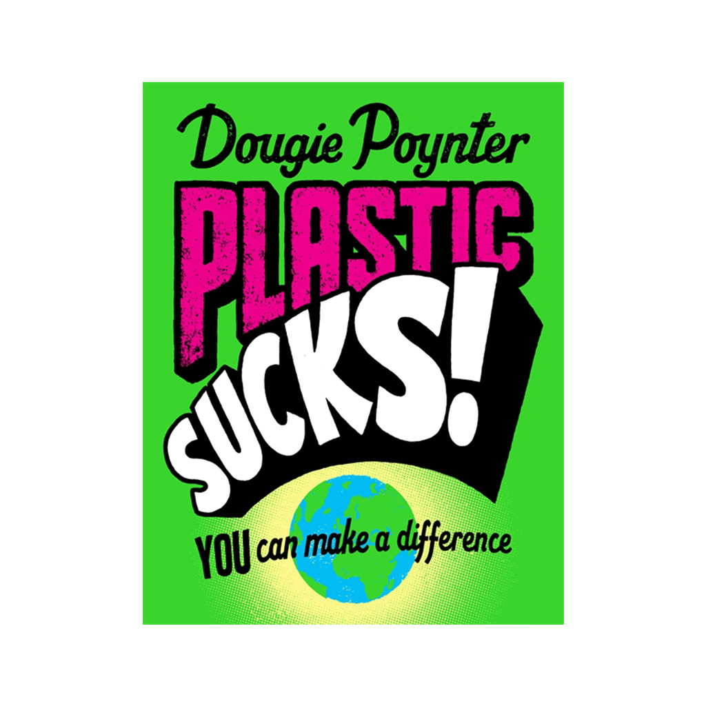 Plastic Sucks! Book