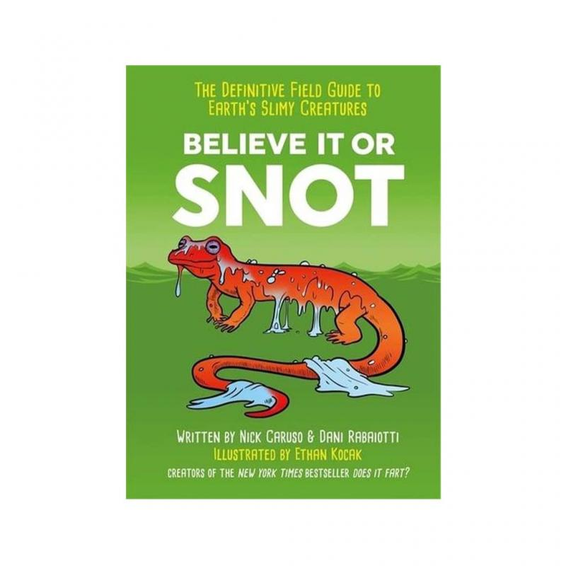 Believe It or Snot Book